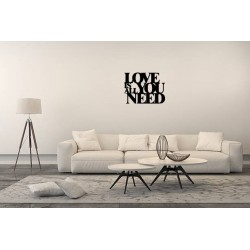 Love Is All You Need metalowy napis na ścianę